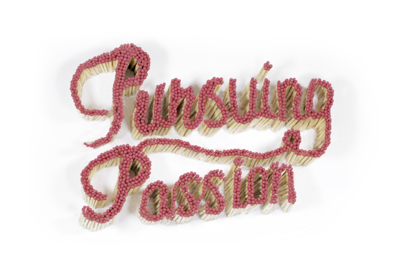 True Life Retreat Pursuing Passion Matchstick Lettering
