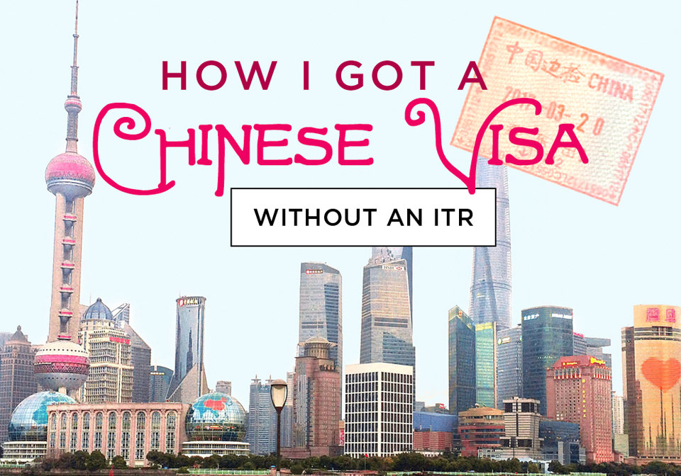 How I got a Chinese Visa without an Income Tax Return